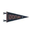 adventure pennant design monochrome pendant vector image vector image
