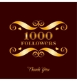 gold 1000 followers badge over brown vector image vector image