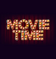 movie time poster cinema vintage style vector image