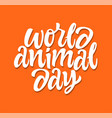 world animal day - hand drawn brush pen vector image