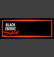 black friday sale neon wide banner design vector image