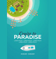 cruise to paradise tropical beach best cruise vector image vector image