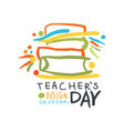 happy teachers day greeting card with educational vector image