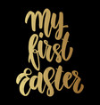 my first easter lettering phrase on dark vector image