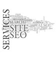 basic seo services to improve traffic to your vector image vector image