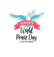 happy world peace day hand lettering vector image vector image
