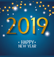 new 2019 year celebration event with lights vector image vector image