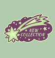 new collection with comet label or sticker vector image