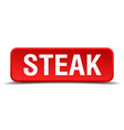 Steak red 3d square button isolated on white vector image vector image
