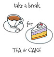cake and tea vector image vector image