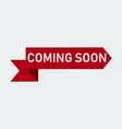 coming soon red ribbon banner vector image vector image