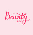 beauty shop digital calligraphy vector image vector image