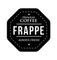 coffee frappe vintage stamp vector image