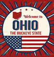 welcome to ohio vintage grunge poster vector image