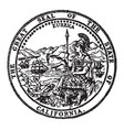 great seal state california vintage vector image vector image