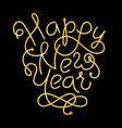 happy new year glitter golden hand lettering vector image