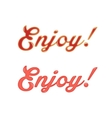 red sauce enjoy text vector image vector image