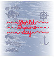world ocean day card abstract poster wit vector image vector image