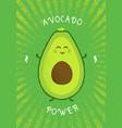 keto diet avocado power funny creative vector image vector image