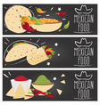 Set of banners for theme mexican cuisine with vector image vector image