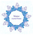 snowflake frame blue ice crystals decoration vector image vector image