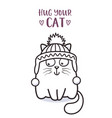 cute fat cat in a hat for greeting card design vector image vector image
