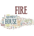 fire safety equipment text background word cloud vector image vector image