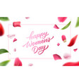 happy womens day lettering rose petal vector image vector image