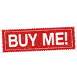 buy me grunge rubber stamp vector image vector image