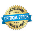 critical error round isolated gold badge vector image vector image