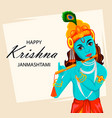 happy krishna janmashtami greeting card vector image