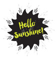Hello sunshine emblem message on star emblem vector image