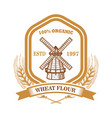wheat flour label template with wind mill design vector image vector image
