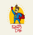 happy fathers day banner with lettering vector image vector image