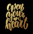 open your heart lettering phrase on dark vector image vector image