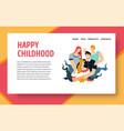 happy childhood website design template vector image