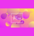 liquid dynamic background for web vector image vector image