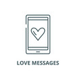 love messages line icon linear concept vector image vector image