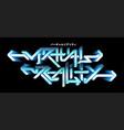 digital graffiti text - virtual reality future vector image