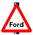 ford traffic sign vector image vector image