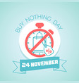 20 november buy nothing day vector image vector image