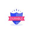 durable concept quality guarantee warranty vector image vector image