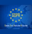 gdpr general data protection regulation internet vector image vector image