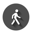 walking man icon people walk sign on black round vector image vector image