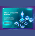 smart ethereum mining vector image