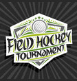 logo for field hockey tournament vector image vector image