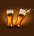 two glasses of beer with foam and a splash effect vector image