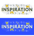 inspiration flat line concept for web banner and vector image