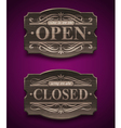 Open and Closed wooden ornate vintage signs vector image vector image
