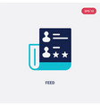 two color feed icon from blogger and influencer vector image vector image